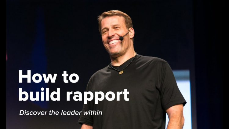 How to Build Rapport – Tony Robbins