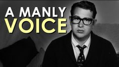 How to Develop A Manly Voice