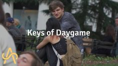 The Keys to Daygame